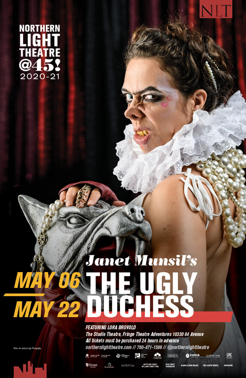 Northern Light Theatre | The Ugly Duchess